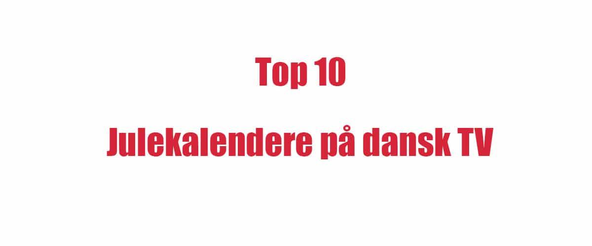 Top 10 over de bedste tv julekalender