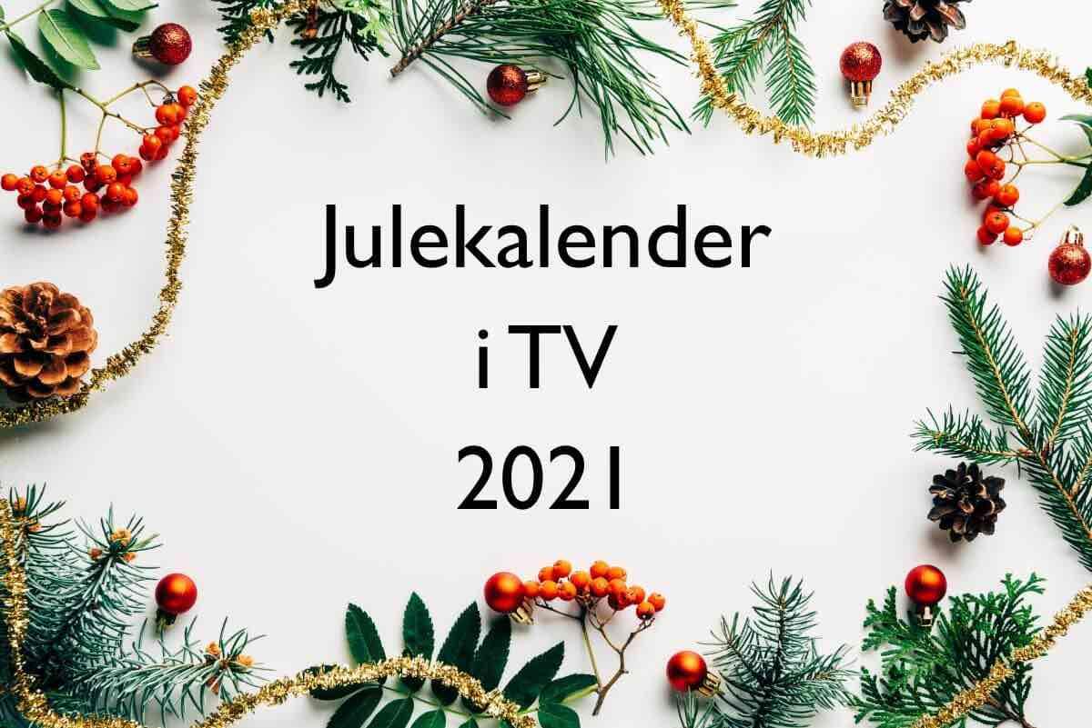 Se hvilke julekalender der kommer i tv i 2021 på DR og TV2